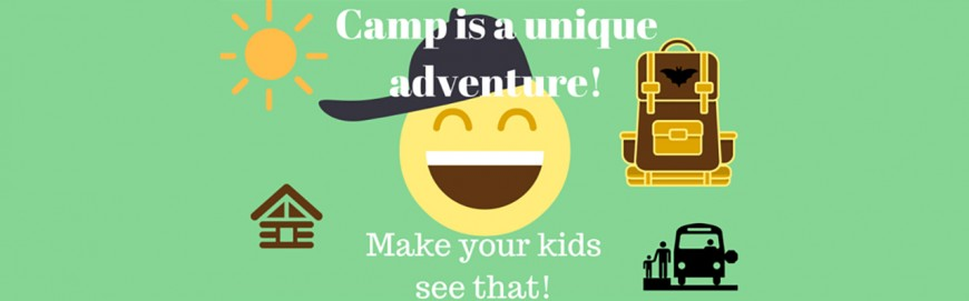 Make camp a unique Adventure for your children