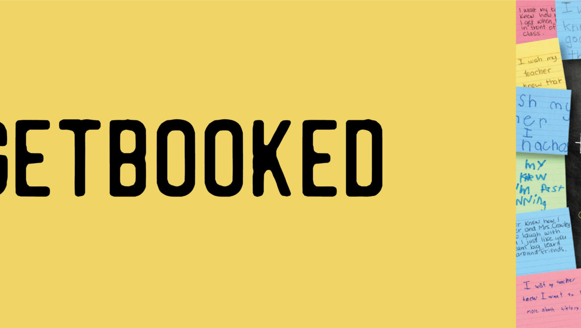 Get Booked – I Wish My Teacher Knew